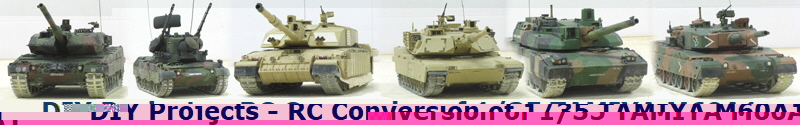 DIY Projects - RC Conversion of 1/35 TAMIYA M60A1